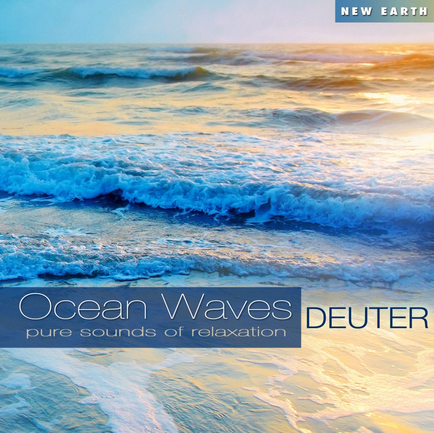 Ocean Waves - Music by Deuter New Earth Records