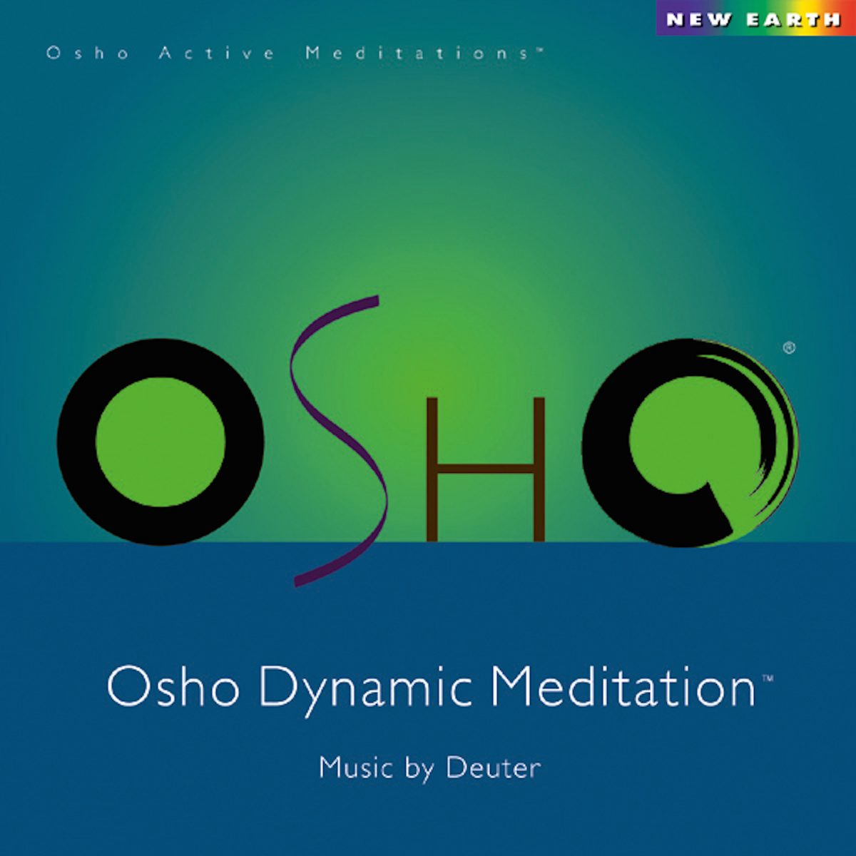 Osho Dynamic Meditation - New Earth Records